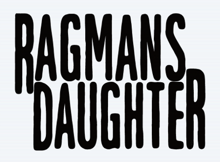 RAGMANS DAUGHTER